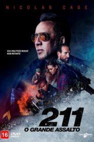 211 – O Grande Assalto