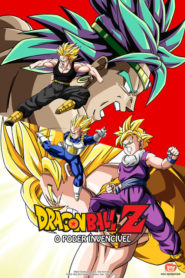 Dragon Ball Z: O Poder Invencível