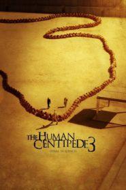 A Centopéia Humana 3 (Sequência Final)